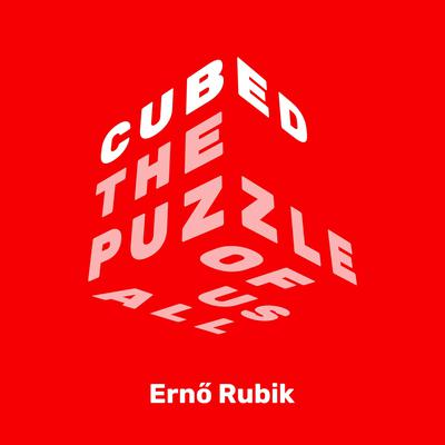 Cubed: The Puzzle of Us All Audiobook, by Erno Rubik