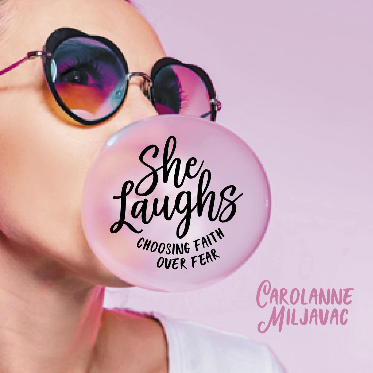Printable She Laughs: Choosing Faith Over Fear Audiobook Cover Art