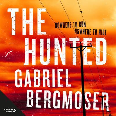 The Hunted Audiobook, by Gabriel Bergmoser