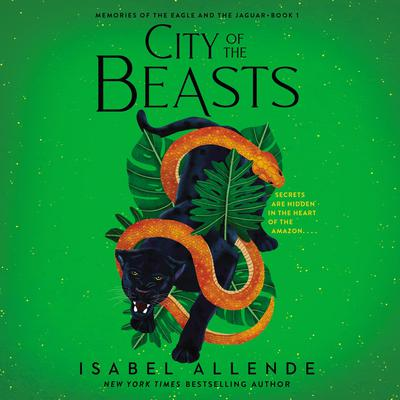 City of the Beasts Audiobook, by Isabel Allende