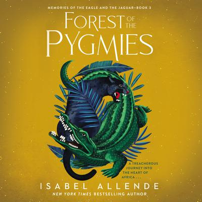 Forest of the Pygmies Audiobook, by Isabel Allende