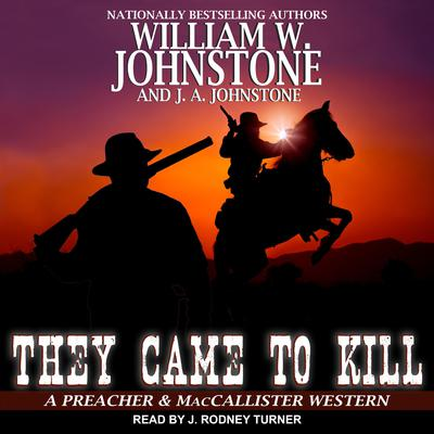 They Came to Kill Audiobook, by