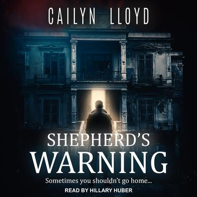 Shepherds Warning Audiobook, by Cailyn Lloyd