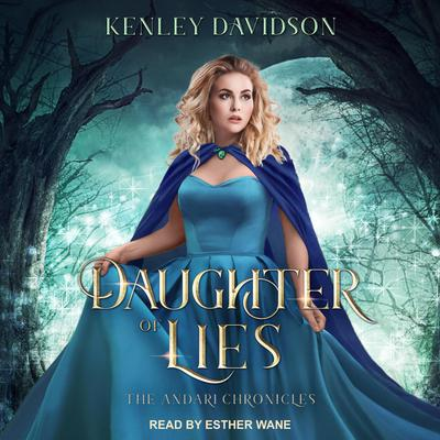 Daughter of Lies Audiobook, by Kenley Davidson