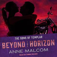 Beyond the Horizon Audiobook, by Anne Malcom