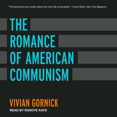 The Romance of American Communism Audiobook, by