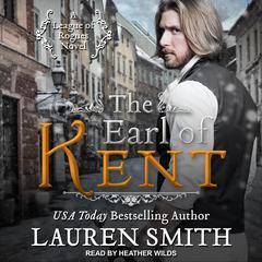 The Earl of Kent Audiobook, by Lauren Smith