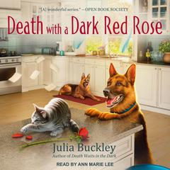 Death with a Dark Red Rose Audiobook, by Julia Buckley