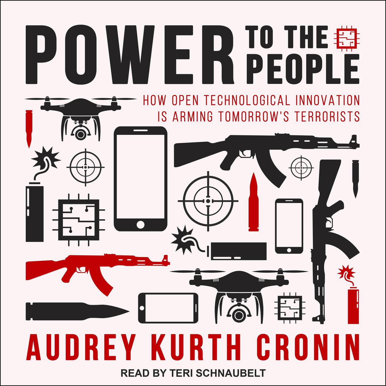 Printable Power to the People: How Open Technological Innovation is Arming Tomorrow's Terrorists Audiobook Cover Art