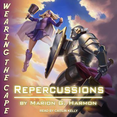 Repercussions Audiobook, by Marion G. Harmon
