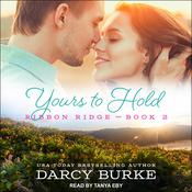 Yours to Hold Audiobook, by Darcy Burke