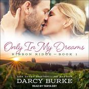 Only in My Dreams Audiobook, by Darcy Burke