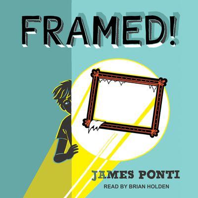 Framed! Audiobook, by