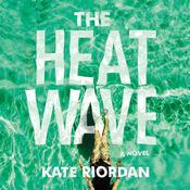 The Heatwave Audiobook, by Kate Riordan