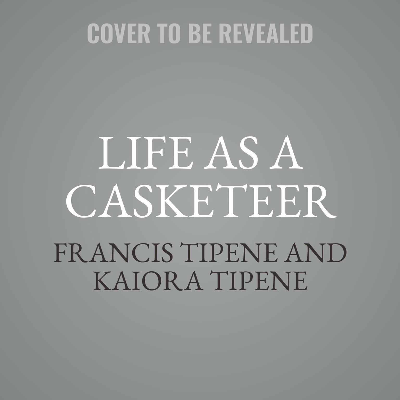 Printable Life as a Casketeer: What the Business of Death Can Teach the Living Audiobook Cover Art