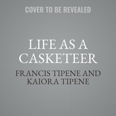 Life as a Casketeer: What the Business of Death Can Teach the Living Audiobook, by Francis Tipene