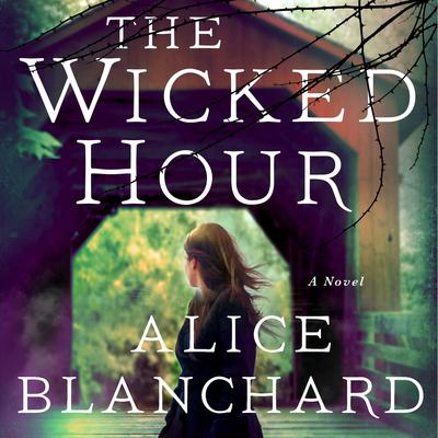 The Wicked Hour: A Natalie Lockhart Novel Audiobook, by Alice Blanchard