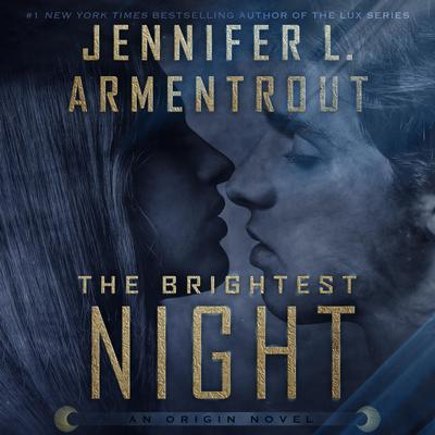 The Brightest Night Audiobook, by Jennifer L. Armentrout