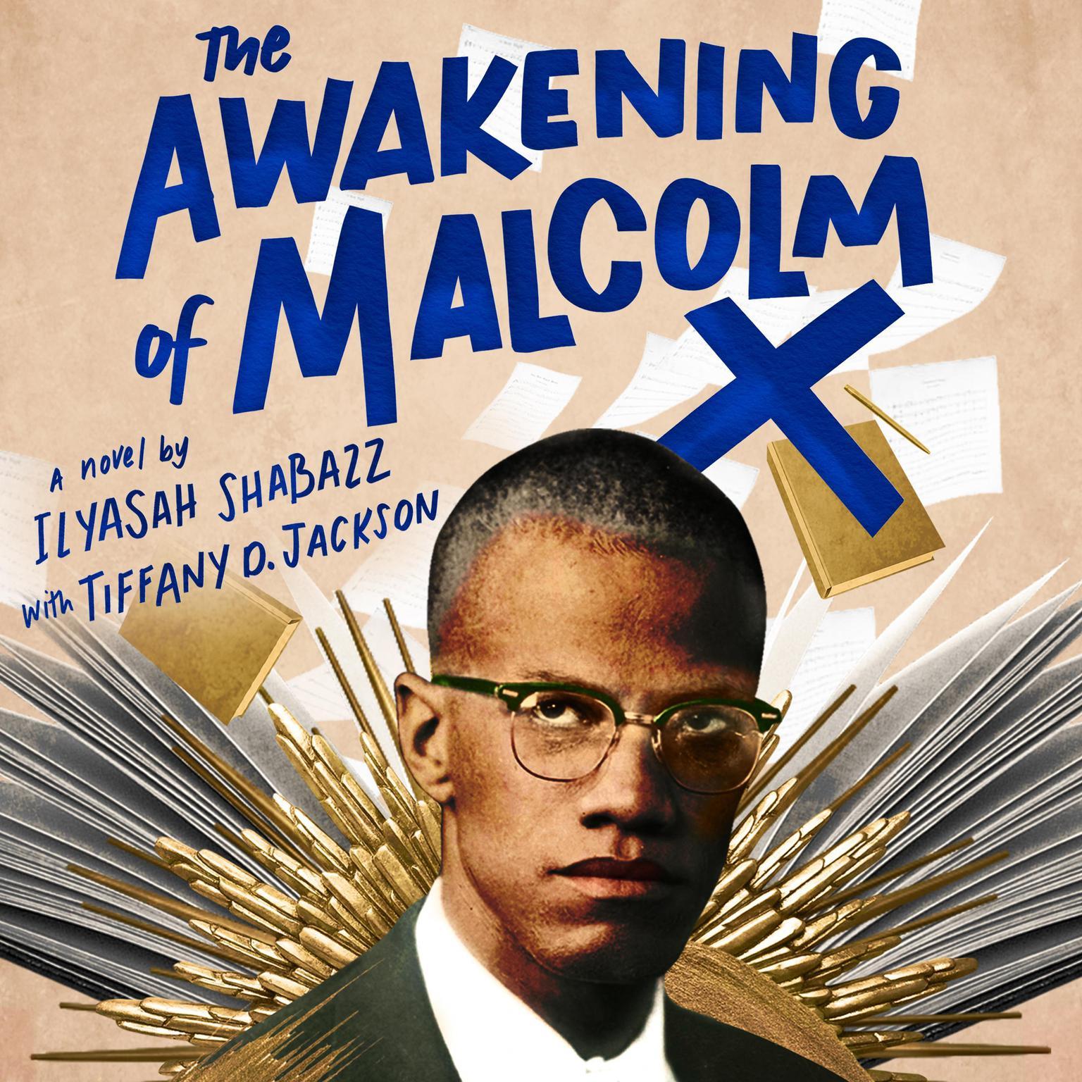 The Awakening of Malcolm X: A Novel Audiobook, by Ilyasah Shabazz