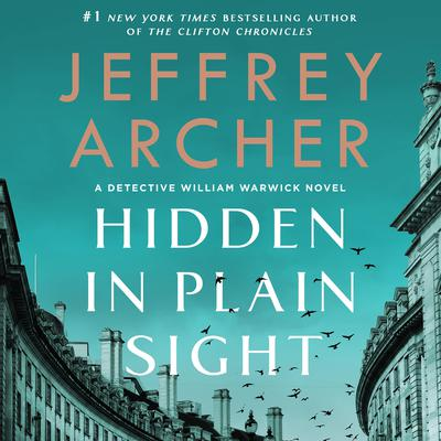 Hidden in Plain Sight: A Detective William Warwick Novel Audiobook, by