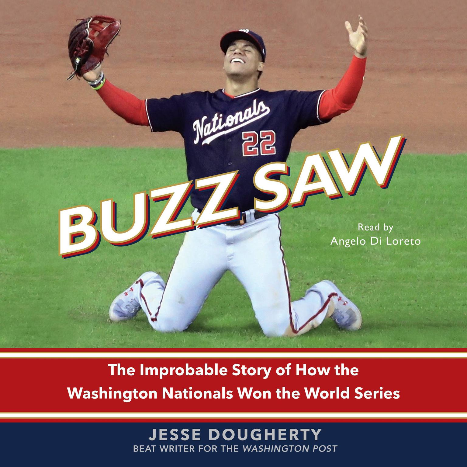Printable Buzz Saw: The Improbable Story of How the Washington Nationals Won the World Series Audiobook Cover Art