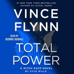 Total Power Audiobook, by Kyle Mills, Vince Flynn