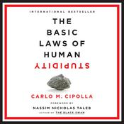 The Basic Laws of Human Stupidity Audiobook, by Carlo Cipolla