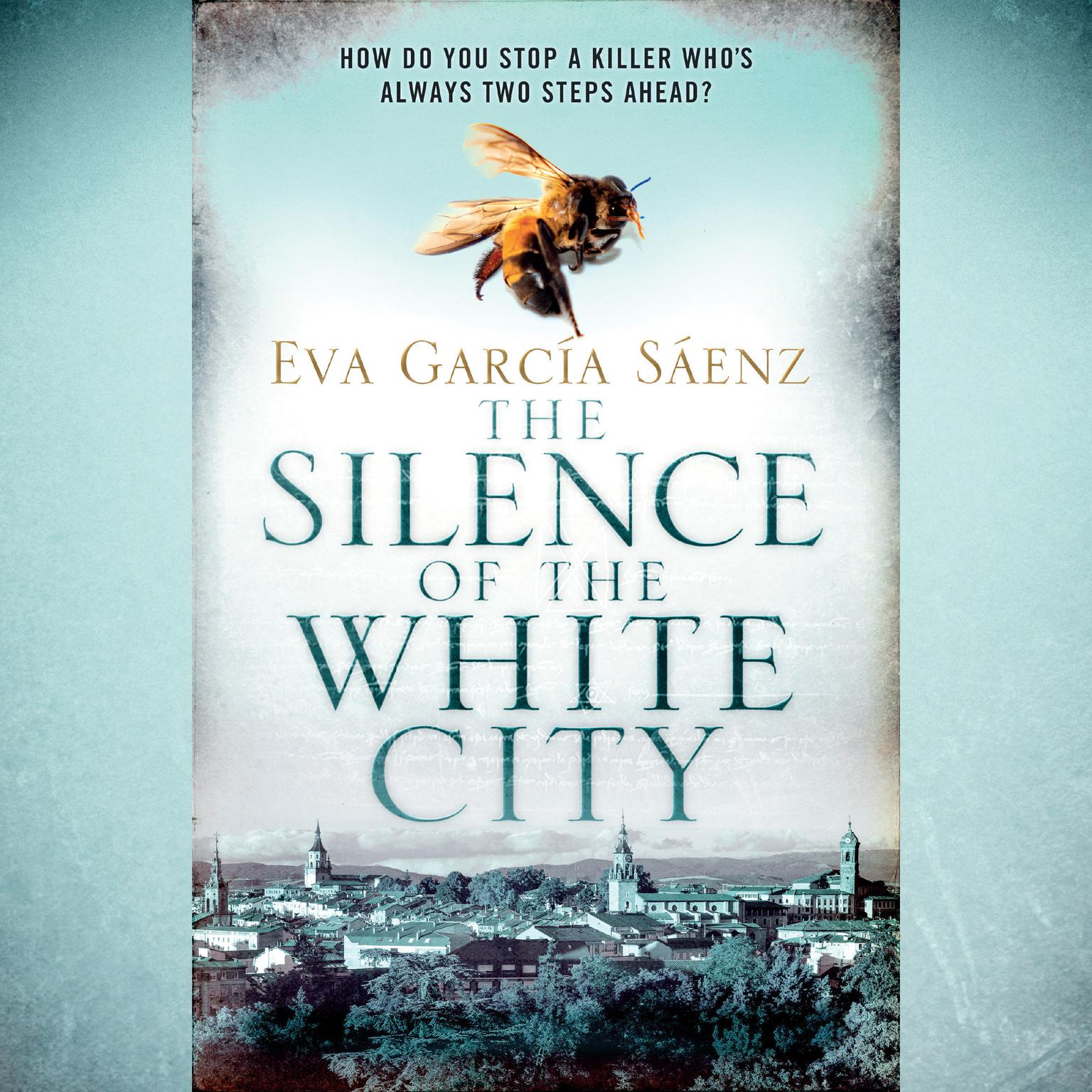 The Silence of the White City Audiobook, by Eva Garcia Saenz