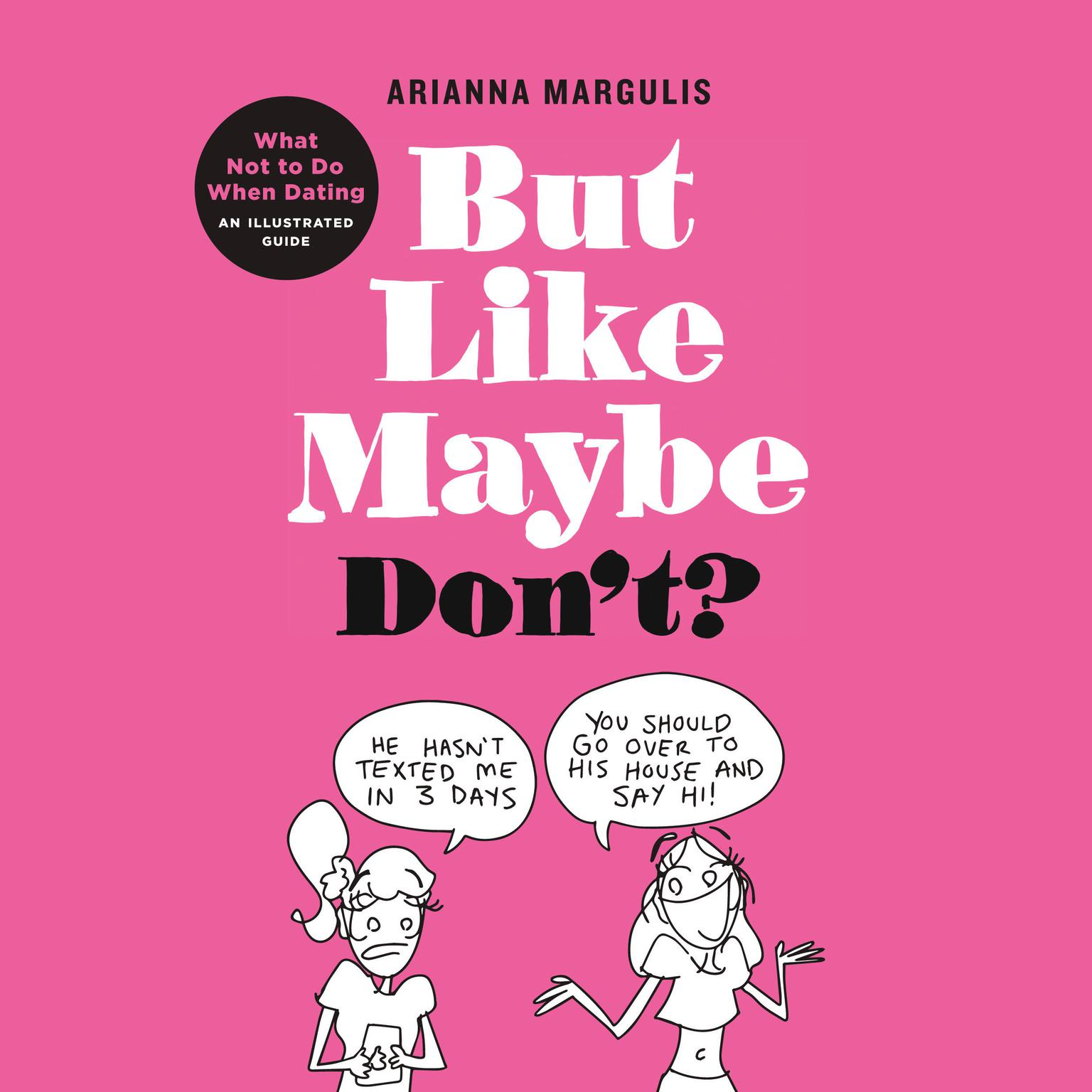 Printable But Like Maybe Don't?: What Not to Do When Dating Audiobook Cover Art