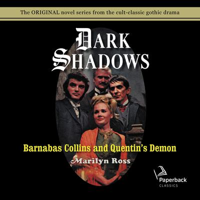 Barnabas Collins and Quentins Demon Audiobook, by Marilyn Ross