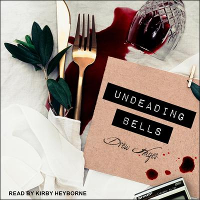 Undeading Bells Audiobook, by