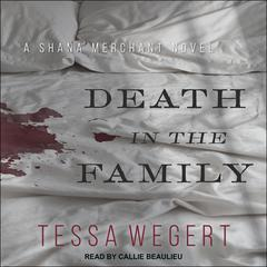 Death in the Family Audiobook, by Tessa Wegert