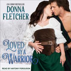 Loved By a Warrior Audiobook, by Donna Fletcher