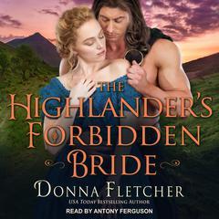 The Highlanders Forbidden Bride Audiobook, by Donna Fletcher