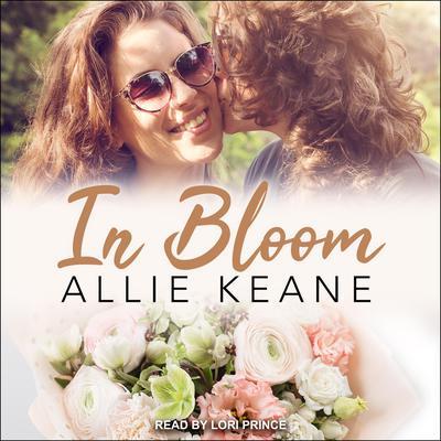 In Bloom Audiobook, by Allie Keane
