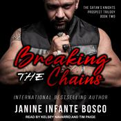 Breaking The Chains Audiobook, by Janine Infante Bosco