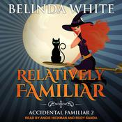 Relatively Familiar Audiobook, by Belinda White