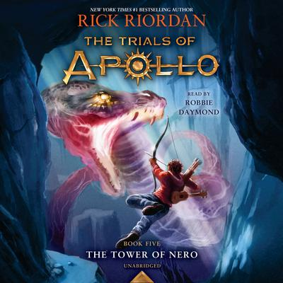 The Tower of Nero (The Trials of Apollo Book 5) Audiobook, by Rick Riordan
