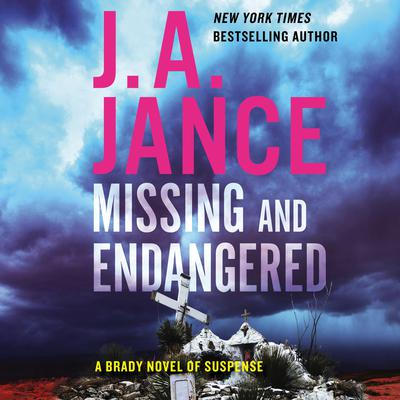 Missing and Endangered: A Brady Novel of Suspense Audiobook, by