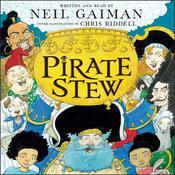 Pirate Stew Audiobook, by Neil Gaiman