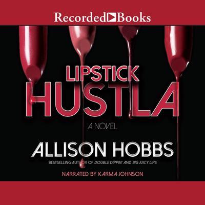 Lipstick Hustla Audiobook, by