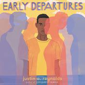 Early Departures Audiobook, by Justin A. Reynolds