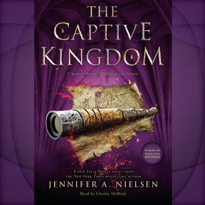 The Captive Kingdom Audiobook, by
