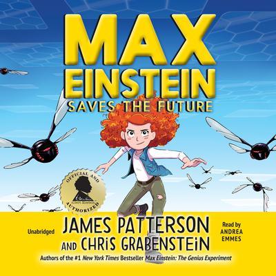 Max Einstein: Saves the Future Audiobook, by Chris Grabenstein