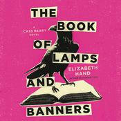 The Book of Lamps and Banners Audiobook, by Elizabeth Hand