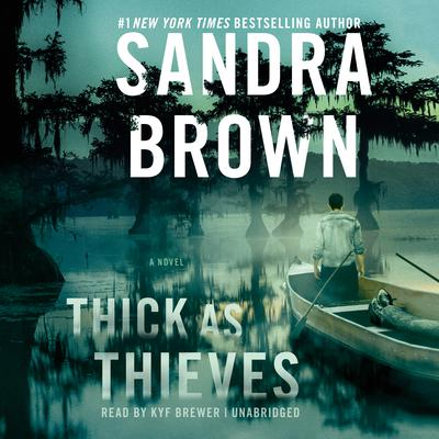 Thick as Thieves Audiobook, by Sandra Brown