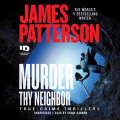 Murder Thy Neighbor Audiobook, by James Patterson