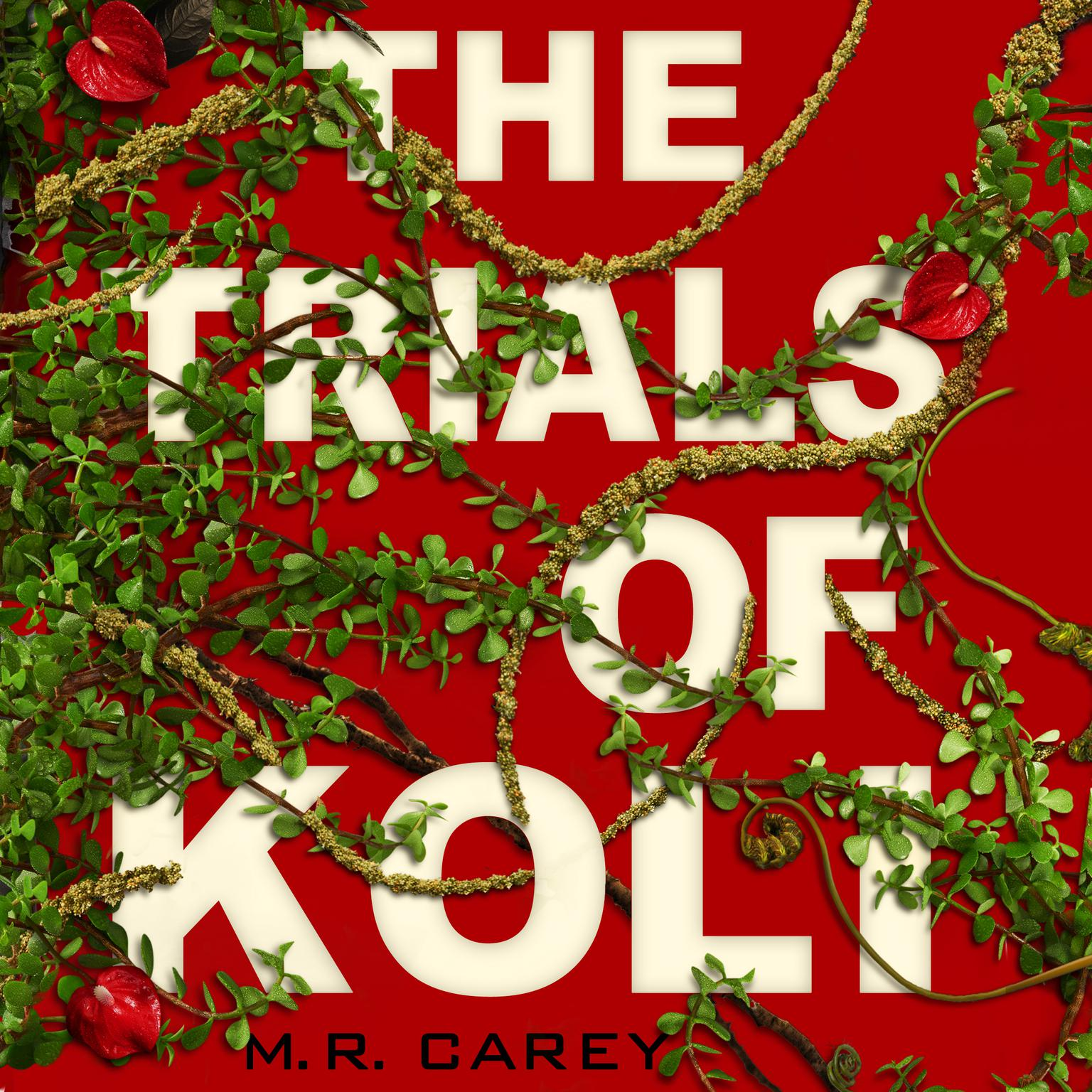 The Trials of Koli Audiobook, by M. R. Carey
