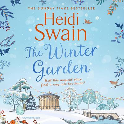 The Winter Garden Audiobook, by Heidi Swain
