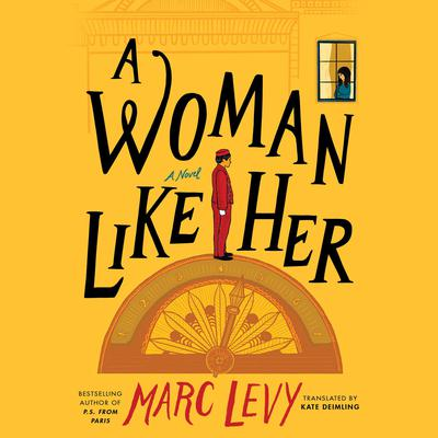 A Woman Like Her Audiobook, by Marc Levy